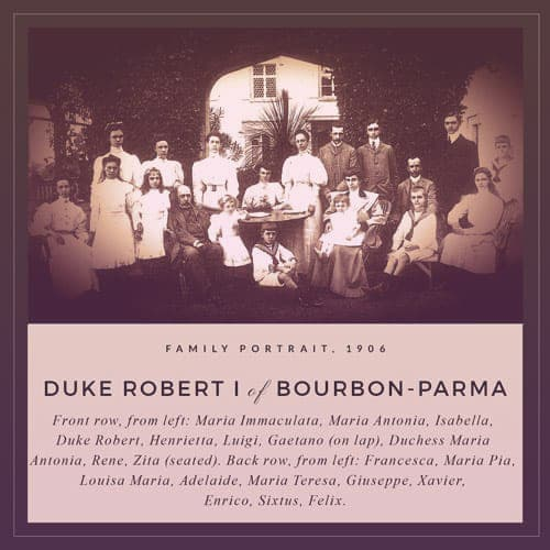 A family portrait of Duke Robert I of Bourbon-Parma and his kids, including: Maria Immaculata, Maria Antonia, Isabella, Henrietta, Luigi, Gaetano, Rene, Zita, Francesca, Maria Pia, Louisa Maria, Adelaide, Maria Teresa, Giuseppe, Xavier, Enrico, Sixtus and Felix. Phew.