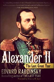 Alexander II: The Last Great Tsar b Edvard Radzinsky | The Girl in the Tiara 2019 Royal Reading List