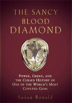 The Sancy Blood Diamond by Susan Ronald
