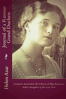 Journal of a Russian Grand Duchess edited by Helen Azar
