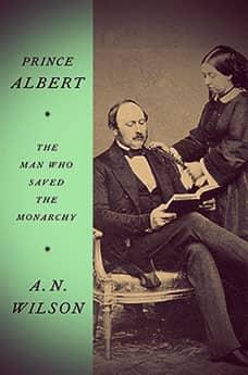 Prince Albert by AN Wilson