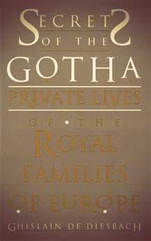 Secrets of the Gotha by Ghislain de Diesbach