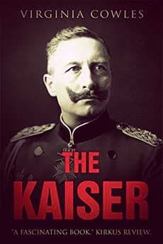 The Kaiser by Virginia Cowles