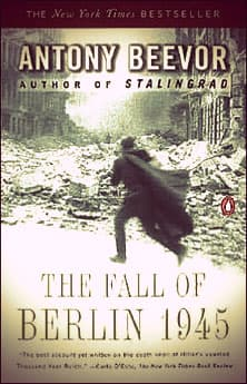 The Fall of Berlin 1945 by Antony Beevor