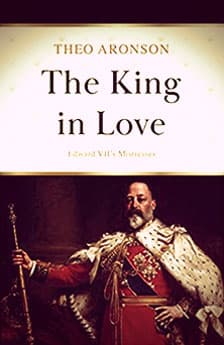 The King in Love by Theo Aronson