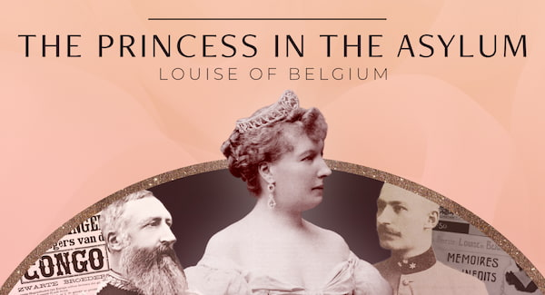The Princess in the Asylum: Louise of Belgium - video
