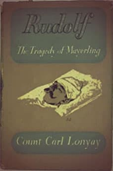 Rudolf: The Tragedy of Mayerling by Carl Lonyay