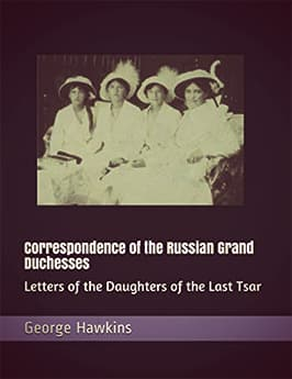 Correspondence of the Russian Grand Duchesses