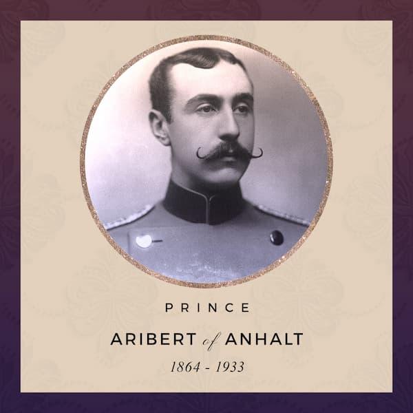 Prince Aribert of Anhalt 1864-1933
