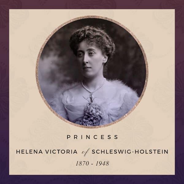Princess Helena Victoria of Schleswig-Holstein 1870-1948