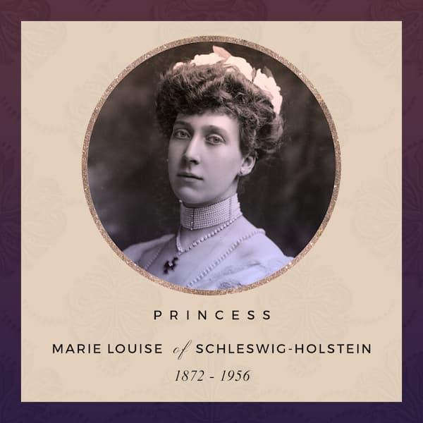 Princess Marie Louise of Schleswig-Holstein 1872 - 1956