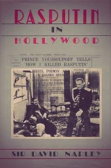 Rasputin in Hollywood by Sir David Napley